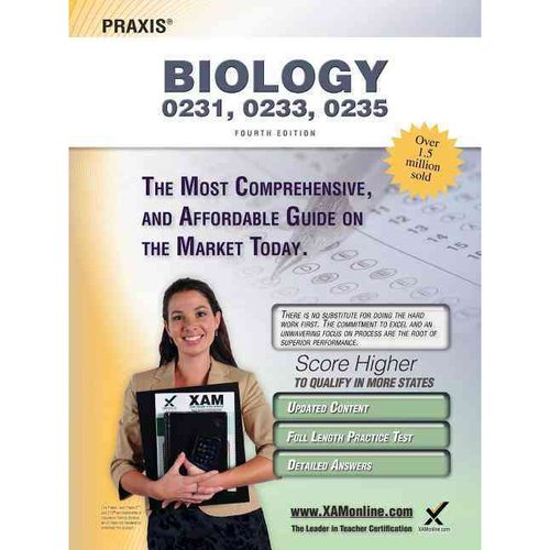 Praxis Biology 0231, 0233, 0235 Teacher Certification Exam