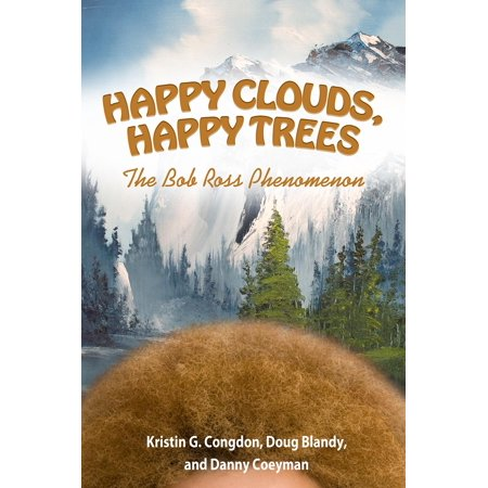 Happy Clouds, Happy Trees : The Bob Ross Phenomenon - Happy Cloud Halloween