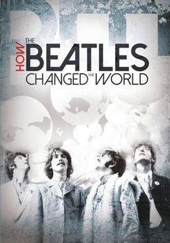 How The Beatles Changed The World (DVD) by VISION FILMS