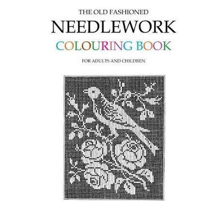 The Old Fashioned Needlework Colouring Book