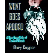 What Goes Around... - eBook