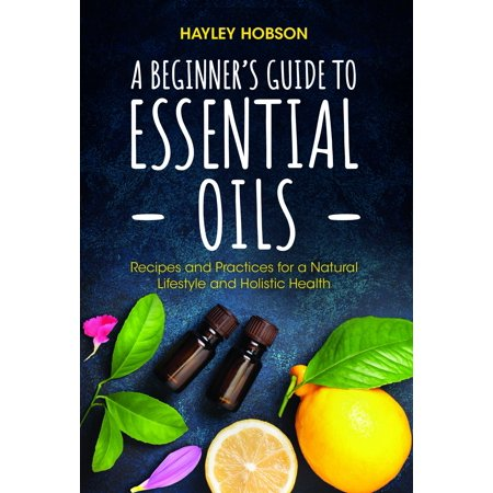 A Beginner's Guide to Essential Oils : Recipes and Practices for a Natural Lifestyle and Holistic Health - Mango Punch Recipe