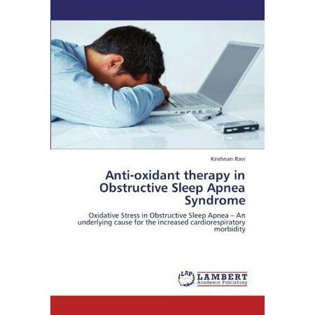 Anti Oxidant Therapy In Obstructive Sleep Apnea Syndrome