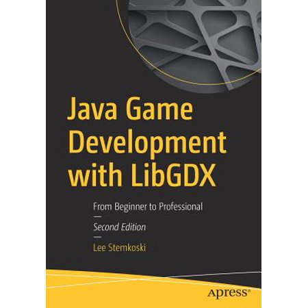 Java Game Development with Libgdx : From Beginner to (The Best Professional Camera For Beginners)