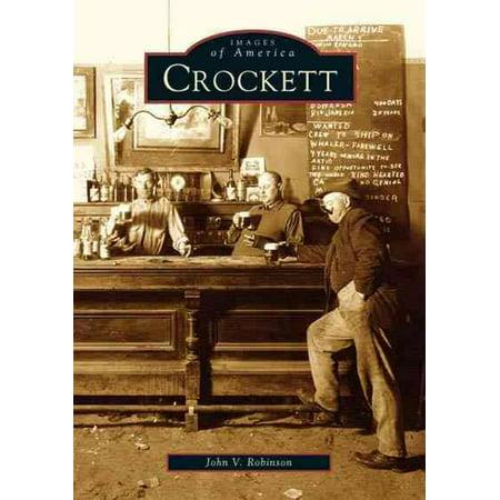 Crockett [Images of America] [CA] [Arcadia - Arcadia Arcadia Design