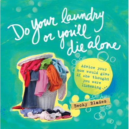 Do Your Laundry or You'll Die Alone ()