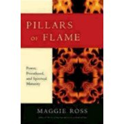 Pillars of Flame: Power, Priesthood, and Spiritual Maturity (Paperback)