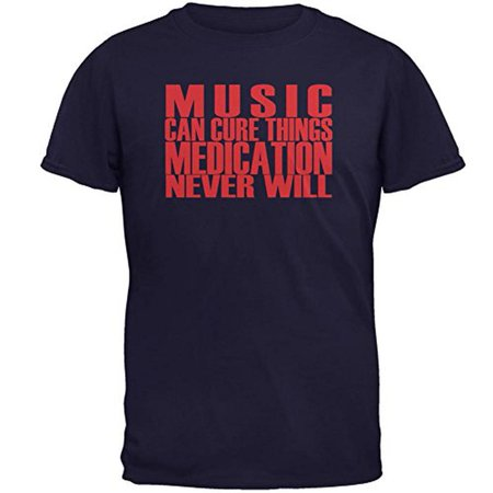 - Music Cure Medication Mens T Shirt