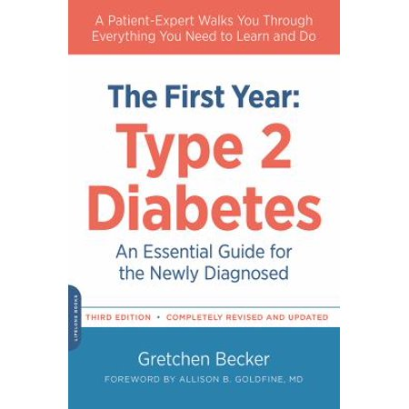 The First Year  Type 2 Diabetes An Essential Guide For The Newly Diagnosed