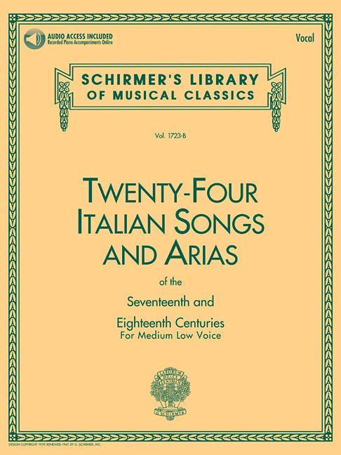 24 Italian Songs & Arias of the 17th & 18th Centuries : Medium Low Voice Book with Online... by G. Schirmer, Inc.