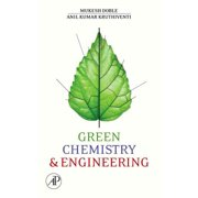 Green Chemistry and Engineering - eBook