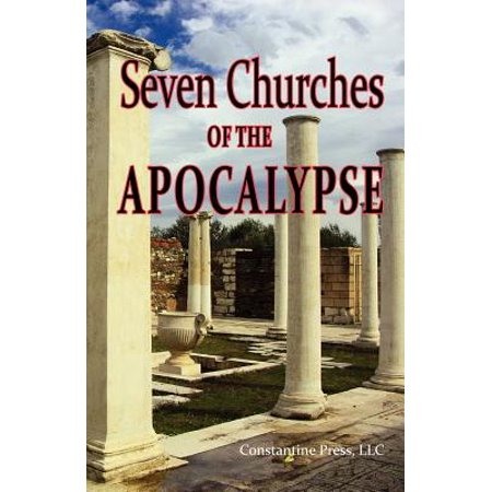 A Pictorial Guide to the 7 (Seven) Churches of the Apocalypse (the Revelation to St. John) and the Island of... by