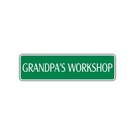 Grandpa's Workshop Street Sign Shop Repair Garage Man Cave Basement Bar Decor 4x13.5