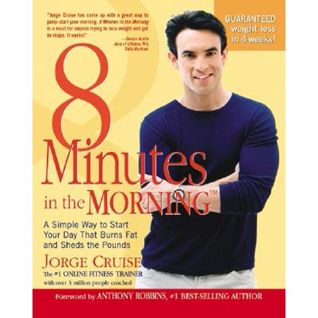 8 Minutes in the Morning(r) : A Simple Way to Shed Up to 2 Pounds a Week