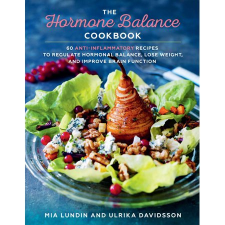 The Hormone Balance Cookbook : 60 Anti-Inflammatory Recipes  to Regulate Hormonal Balance, Lose Weight, and Improve Brain Function](Halloween Bake Sale Recipes)