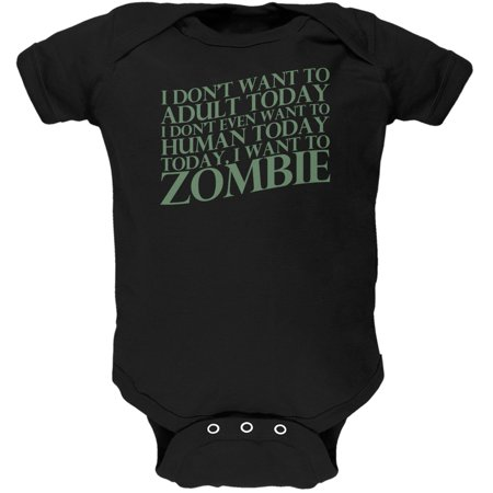 Halloween Don't Adult Today Just Zombie Black Soft Baby One (Wilson Don't Starve Costume)