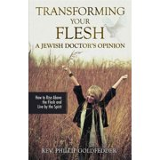 Transforming Your Flesh: A Jewish Doctor's Opinion - eBook
