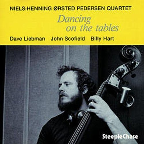 Pedersen Niels-Henning Orsted - Dancing on the Tables [CD]