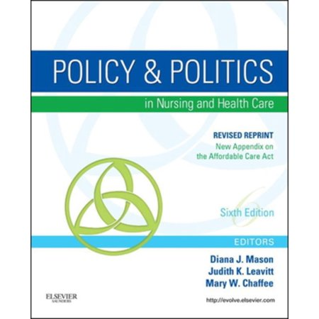 Policy and Politics in Nursing and Healthcare - Revised Reprint - E-Book -