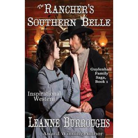 The Rancher's Southern Belle - eBook - Southern Belle History