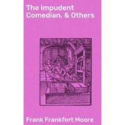 The Impudent Comedian, & Others - eBook