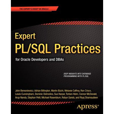 Expert Pl/SQL Practices : For Oracle Developers and