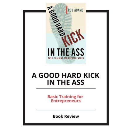 A Good Hard Kick in the Ass - eBook](Kickass Costumes)