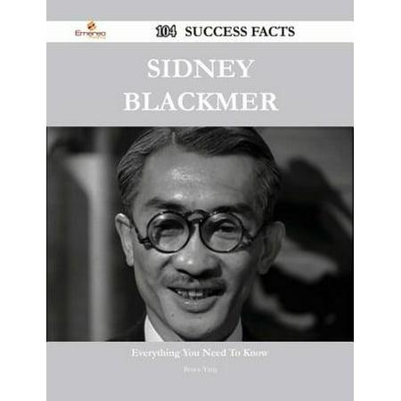 Sidney Blackmer 104 Success Facts - Everything you need to know about Sidney Blackmer - eBook (Black-für Schwarz)