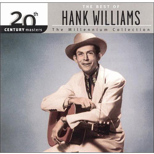 20th Century Masters: The Millennium Collection - The Best Of Hank Williams
