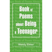 Book of Poems about Being a Teenager
