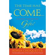 Time Has Come... to Accept Your Intuitive Gifts! (Paperback)