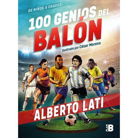100 genios del balón / 100 Soccer Geniuses (Piccolo Genio)
