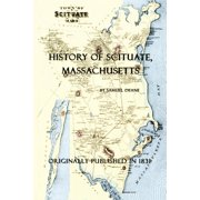 History of Scituate, Massachusetts (Paperback)
