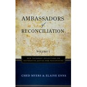 Ambassadors of Reconciliation, Volume 1 : New Testament Reflections on Restorative Justice and Peacemaking