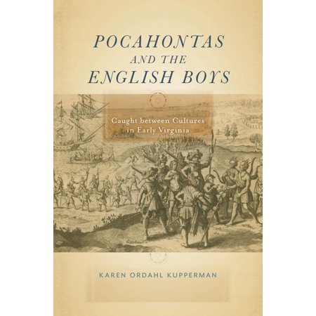 Pocahontas and the English Boys : Caught Between Cultures in Early Virginia (Pocahontas Halloween)