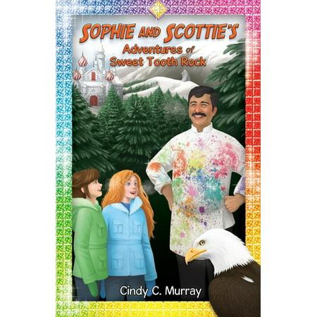 Sophie and Scottie's Adventures of Sweet Tooth Rock (Tales Of Halloween Sweet Tooth)