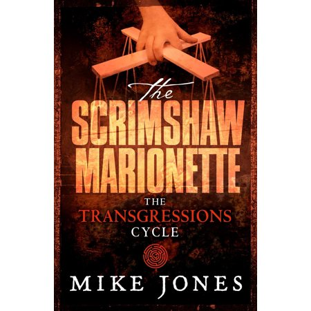 Other Scrimshaw (Transgressions Cycle: The Scrimshaw Marionette - eBook)