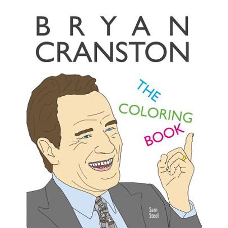Bryan Cranston : The Coloring Book: A Tribute to the Award-Winning Actor and Author of My Life in Parts](Bryan Cranston Aaron Paul Halloween)