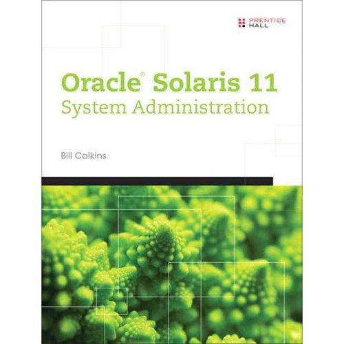 Oracle Solaris 11 System Administration