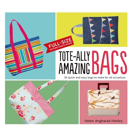 Tote-Ally Amazing Bags : 30 Quick and Easy Bags to Make for All - Quick And Easy Halloween Crafts For Kindergarten