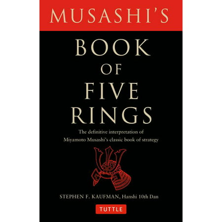 Musashi's Book of Five Rings : The Definitive Interpretation of Miyamoto Musashi's Classic Book of Strategy (Paperback)