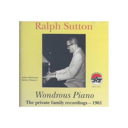 Wondrous Piano: Private Family Recordings 1961