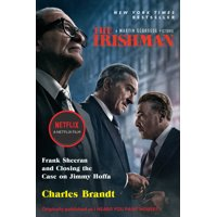 The Irishman (Movie Tie-In) : Frank Sheeran and Closing the Case on Jimmy Hoffa (Paperback)