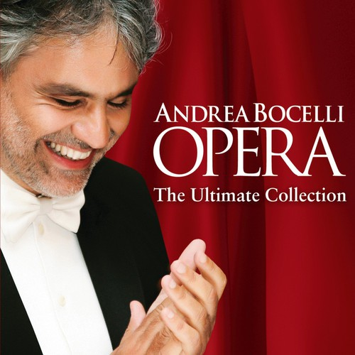 Bocelli, Andrea : Opera: The Ultimate Collection
