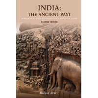 India: The Ancient Past: A History of the Indian Subcontinent from C. 7000 Bce to Ce 1200 (Paperback)