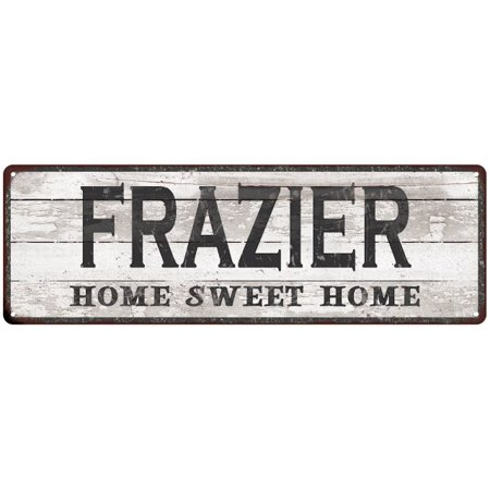 FRAZIER Home Sweet Home Country Look Personalized 6x18 Metal Sig 106180045688 (Personalized Sweets)