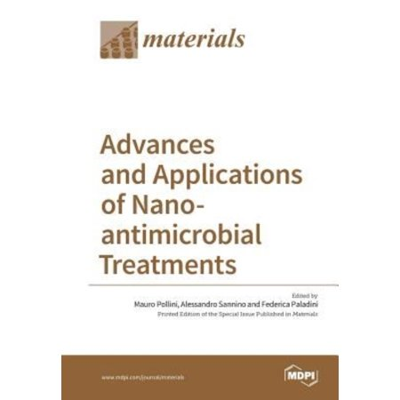 Advances And Applications Of Nano Antimicrobial Treatments