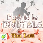 How To Be Invisible - Audiobook
