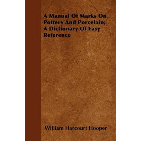 Germany Porcelain Mark - A Manual Of Marks On Pottery And Porcelain; A Dictionary Of Easy Reference - eBook
