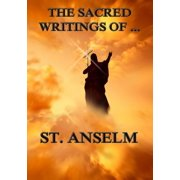 The Sacred Writings of St. Anselm - eBook